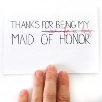 Thanks For Being My Maid Of Honor Card.