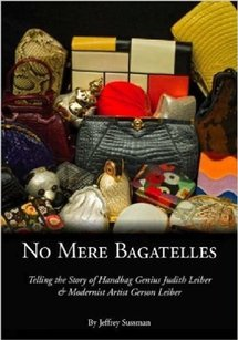 Judith Leiber BOOK NO MERE BAGATELLES BY JEFFREY SUSSMAN JUDITH LEIBER 2009